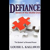 Defiance: Secrets of Your Midlife Crisis