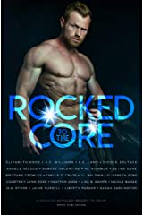 Rocked to the Core: A Rockstar Anthology Kindle Edition