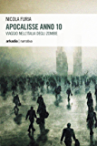 Apocalisse Anno 10: Viaggio nell'Italia degli zombie