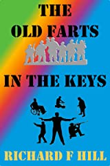 The Old Farts In The Keys Kindle Edition