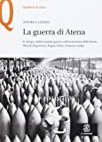 La guerra di Atena. Il «luogo» della Grande guerra nell'evoluzione delle forme liberali di governo: Regno Unito, Francia e Italia