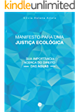 Manifesto para uma Justiça Ecológica