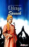 Swami Vivekanand's Chicago Speech: Swami Vivekananda's Speech At World Parliament Of Religion, Chicago