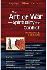 The Art of War—Spirituality for Conflict: Annotated & Explained (SkyLight Illuminations) Kindle Edition