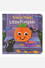 Trick or Treat, Little Pumpkin (Finger Puppet Board Books) (Children's Interactive Finger Puppet Board Book) Board book