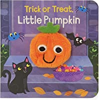 Trick or Treat, Little Pumpkin (Finger Puppet Board Books) (Children's Interactive Finger Puppet Board Book)