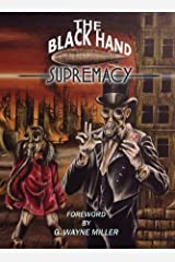 The Black Hand Supremacy Kindle Edition