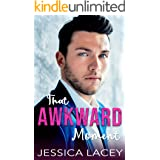 That Awkward Moment: A Workplace Romantic Comedy