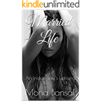 Married Life: An Indian wife's uprising (English Edition)