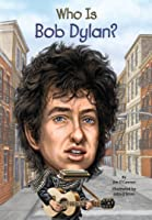 Who Is Bob Dylan? (Who Was?) (English