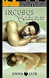 Incubus Seduction: m/m paranormal romance series