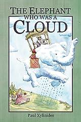 The Elephant Who Was A Cloud Kindle Edition