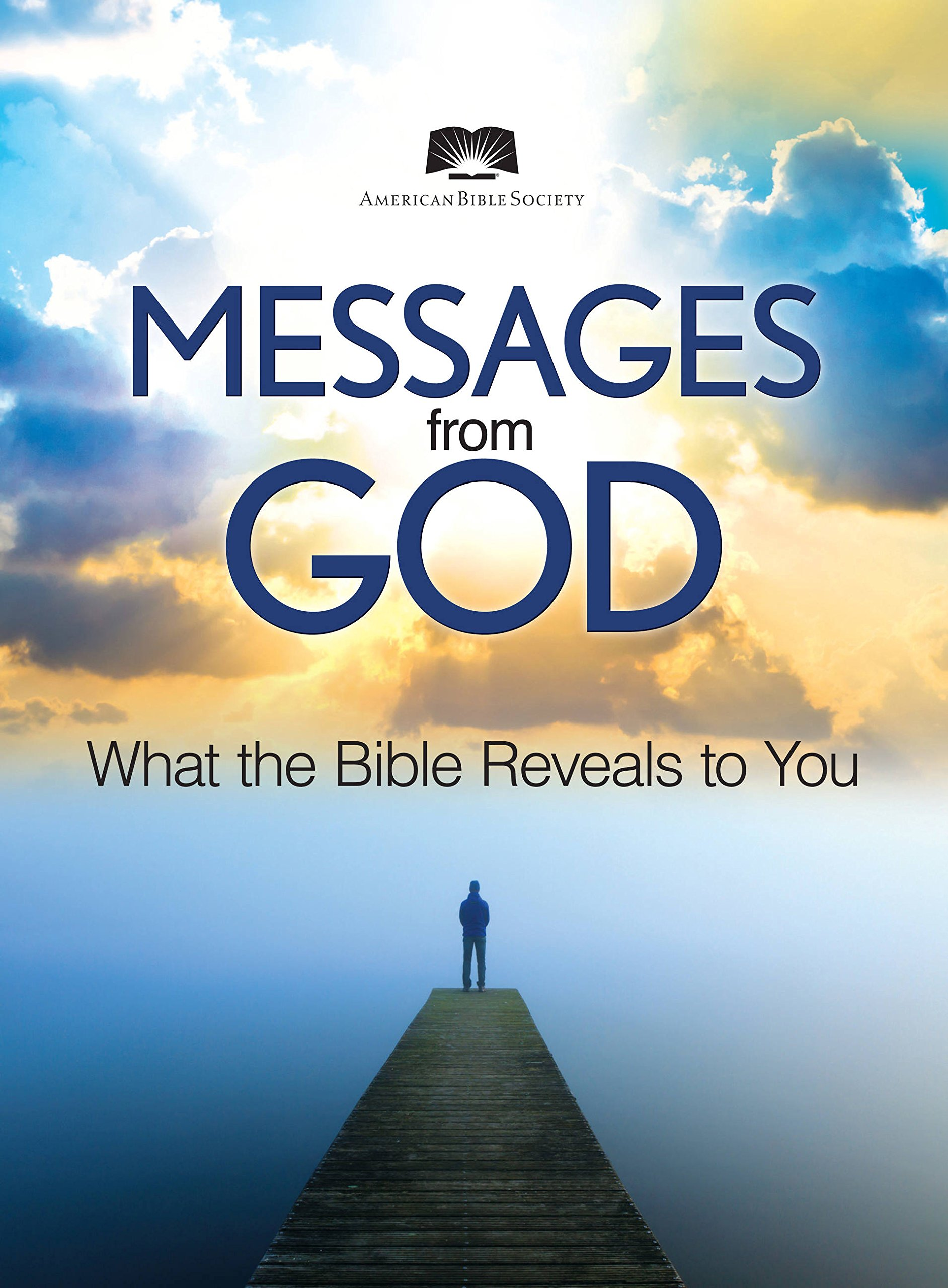 Download American Bible Society Messages from God: Exploring the Bible to Find Deeper Meaning ebook