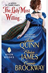 The Lady Most Willing...: A Novel in Three Parts (Avon Historical Romance) Kindle Edition