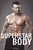Superstar Body: Real-World Techniques for Achieving Your Goals