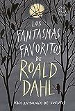 Los fantasmas favoritos de Roald Dahl