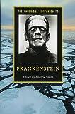 The Cambridge Companion to Frankenstein (Cambridge Companions to Literature)