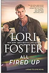 All Fired Up (Road to Love Book 3) Kindle Edition