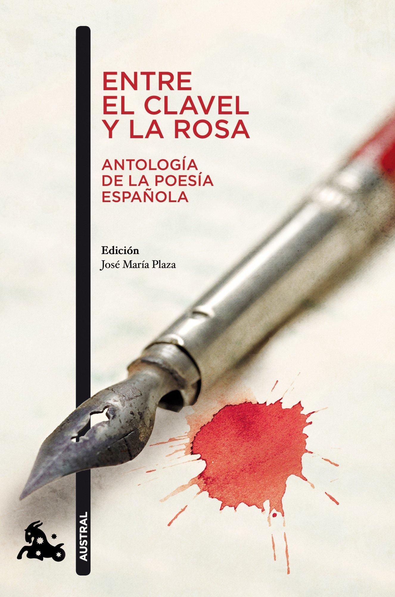 Entre el clavel y la rosa Antología de la poesía española Contemporánea: Amazon.es: Artistas varios: Libros