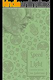 Speed of Light: A Marauders Interlude