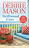 Driftwood Cove: Two stories for the price of one (Harmony Harbor Book 5)