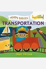 Nerdy Babies: Transportation (Nerdy Babies, 6) Board book
