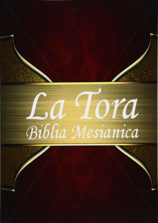 La Tora: Biblia Mesiánica Hebrea De Estudio traducida al ...