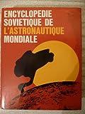 Encyclopédie soviétique de l'astronautique mondiale