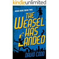 The Weasel Has Landed (Hugo Dare Book 2)