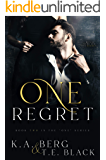 "One Regret (The ""One"" Series Book 2)"