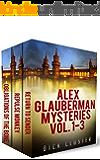 Alex Glauberman Mysteries Vol 1-3 (The Alex Glauberman Series)