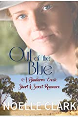 Out of the Blue: A Bindarra Creek Short & Sweet Romance Kindle Edition
