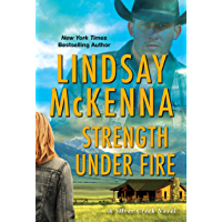 Strength Under Fire (Silver Creek Book 3)
