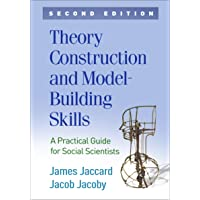 Theory Construction and Model-Building Skills: A Practical Guide for Social Scientists 2ed