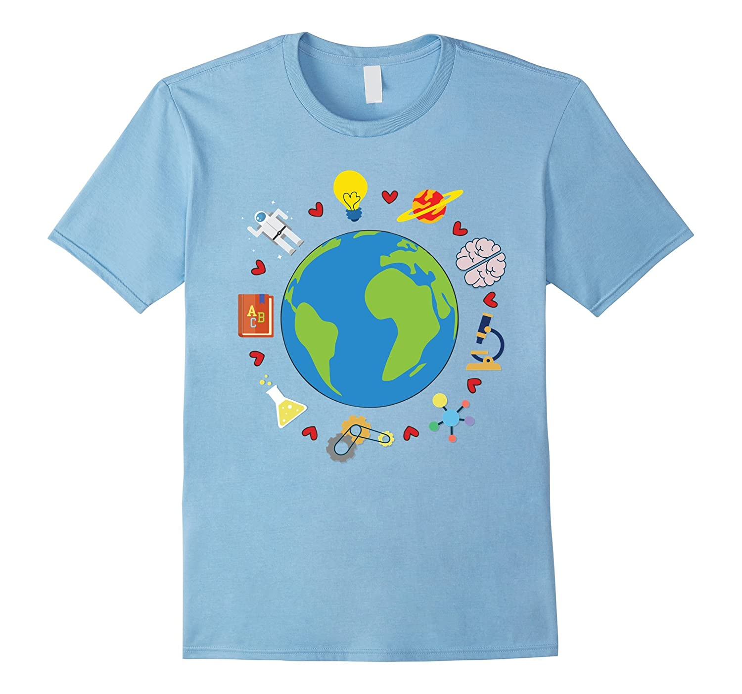 Love Sciences In The World Scientists Funny T-Shirt Gift-TD