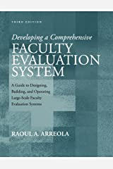 Developing a Comprehensive Faculty Evaluation System Third Edition Paperback