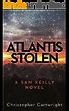 Atlantis Stolen (Sam Reilly Book 3) (English Edition)