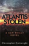 Atlantis Stolen (Sam Reilly Book 3)