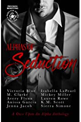 Alphas of Seduction Kindle Edition