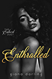 Enthralled (The Enslaved Duet Book 1) (English Edition)