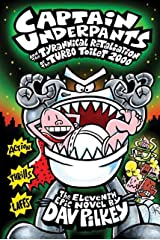 Captain Underpants and the Tyrannical Retaliation of the Turbo Toilet 2000 Paperback