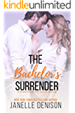 The Bachelor's Surrender: Destined For Love Series (English Edition)