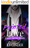 Painted Love: Barrett Brothers: Book #3
