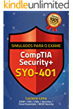 Simulados para a Certificação CompTIA Security+ SY0-401