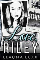 Love, Riley Kindle Edition