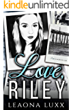 Love, Riley: Redemption Highway: Briarwood