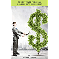 The Ultimate Personal Development Collection (English Edition)