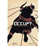 Occupy: Movimentos de protesto que tomaram as ruas (Coleção Tinta Vermelha)
