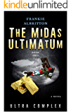 The Midas Ultimatum: Ultra Complex (Eternal versus Ultra Book 2)