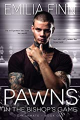 Pawns In The Bishop's Game (Checkmate Series Book 1) Kindle Edition